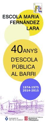 Imatge de la pancarta commemorativa del 40è aniversari