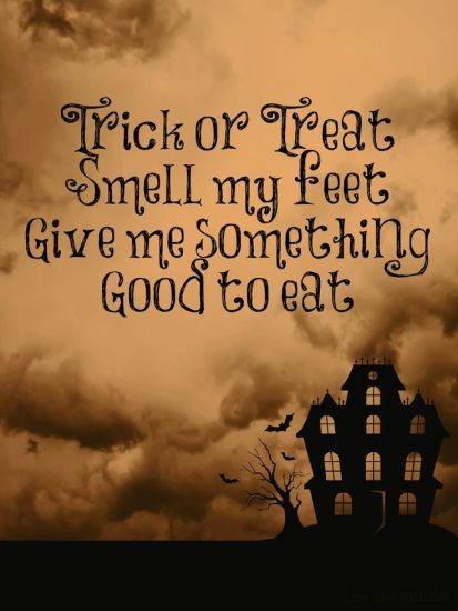 137854-trick-or-treat-smell-my-feet